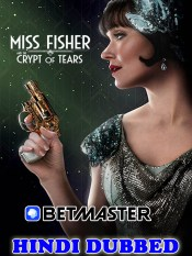Miss Fisher The Crypt Of Tears 2020 Hindi Dubbed