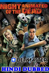 Night of the Animated Dead 2021 Hindi Dubbed