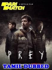 Prey 2021 HD Tamil Dubbed Full Movie