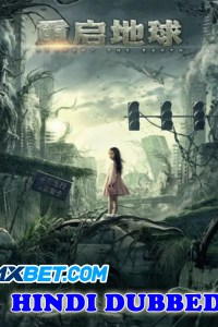 Restart The Earth 2021 HD Hindi Dubbed