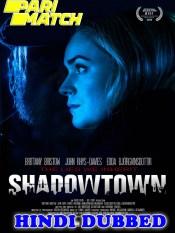 Shadowtown 2021 HD Hindi Dubbed Full Movie