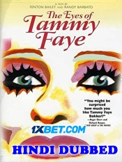 The Eyes of Tammy Faye 2021 Hindi Dubbed