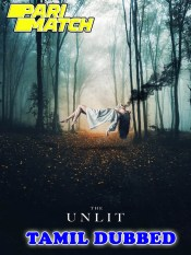 The Unlit 2021 HD Tamil Dubbed Full Movie