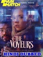 The Voyeurs 2021 HD Hindi Dubbed Full Movie
