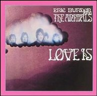 Eric Burdon & The Animals - Love Is...