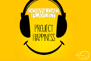 Project Happiness Playlist