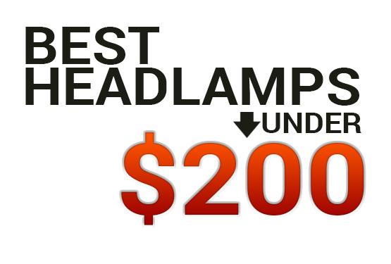 Best Headlamp Under $200