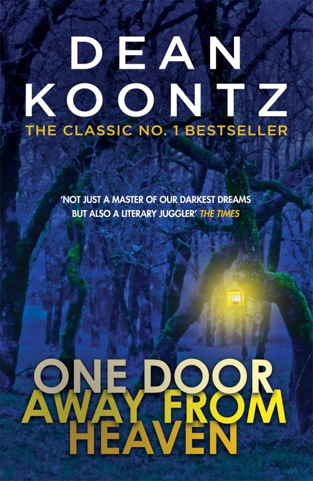 One Door Away from Heaven by Dean Koontz  Headline Publishing