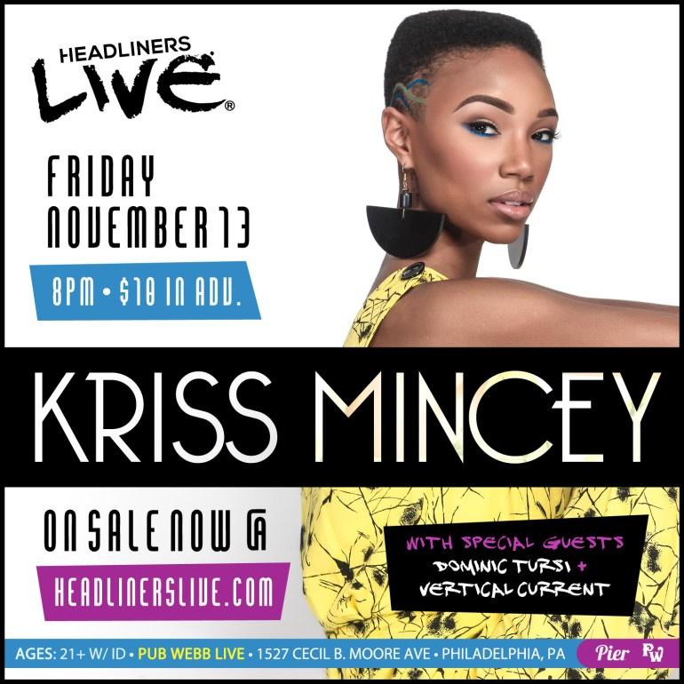 Pier Entertainment HEADLINERS LIVE Presents Kriss Mincey