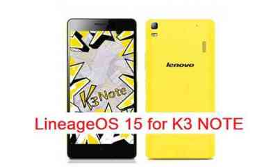 How to install Android Oreo on K3 Note based on LineageOS 15