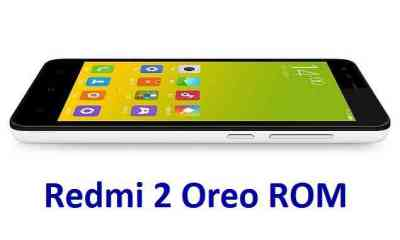 How to install Android Oreo on Redmi 2 based on AOSP ROM