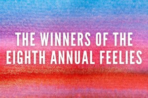 The Winners of the Eighth Annual Feelies
