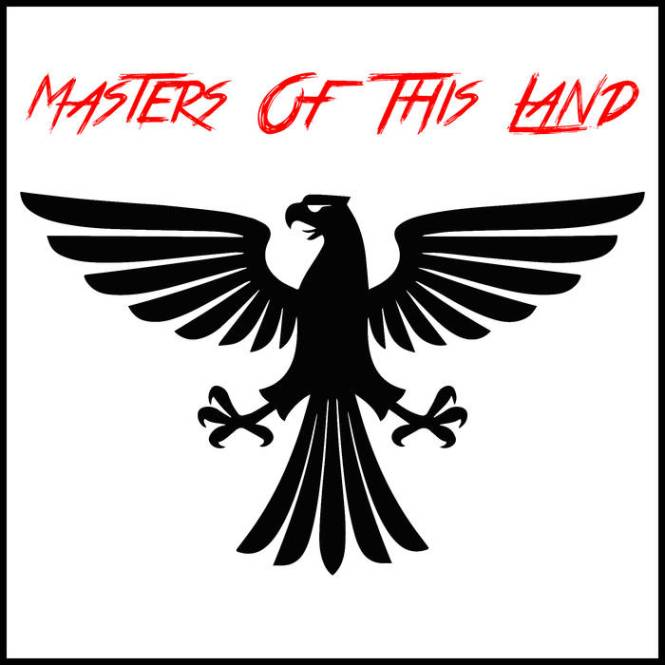 masters of this land