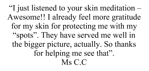 what your body wants to hear skin testimonial CC