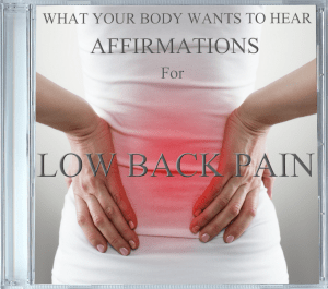 What Your Body Wants To Hear Low Back Pain cd cover