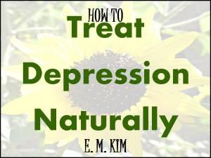 TREAT DEPRESSION NATURALLY