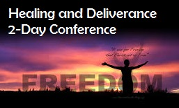 Healing and Delverance Conference