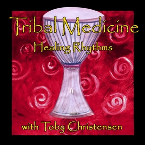 Tribal Medicine by Toby Christensen & Rebecca Holt