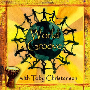 World Groove by Toby Christensen