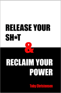 Release Your Sh*t & Claim Your Power