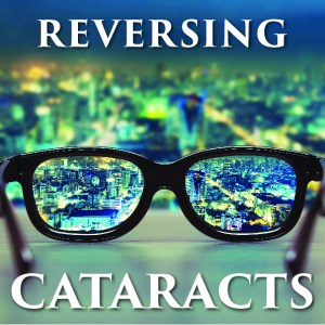 Cataracts Reversing-01