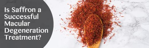 Is Saffron a Successful Macular Degeneration Treatment?