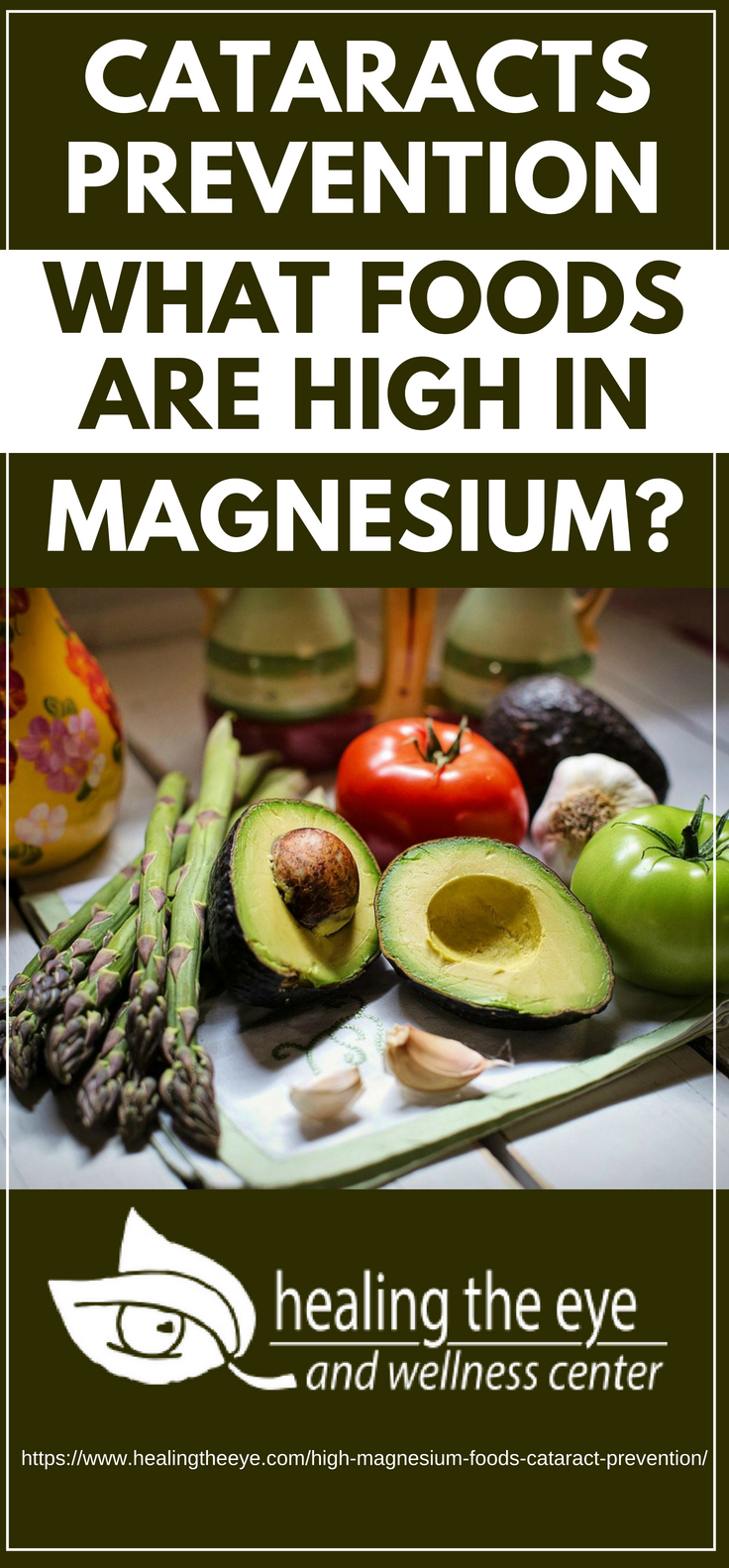 Pinterest Placard | Cataracts Prevention | What foods are high in magnesium?