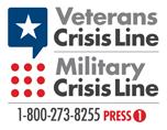 Veterans Crisis Line, Military Crisis Line. 1-800-273-8255, press 1