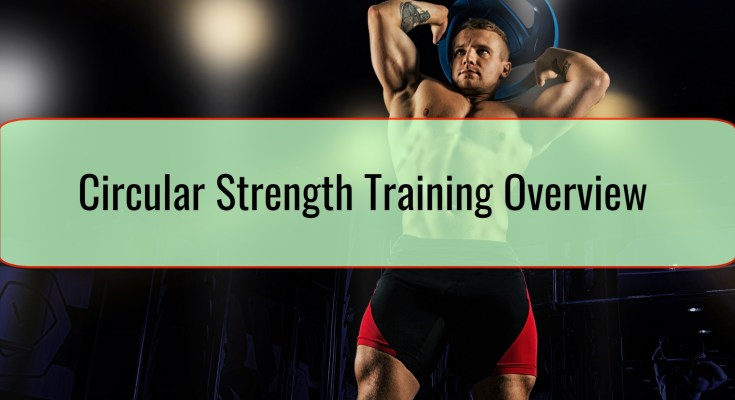 Circular Strength Training Overview