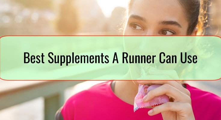Best Supplements A Runner Can Use
