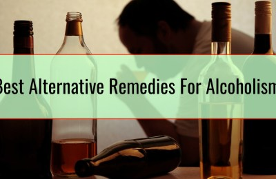 Best Alternative Remedies For Alcoholism