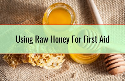 Using Raw Honey For First Aid