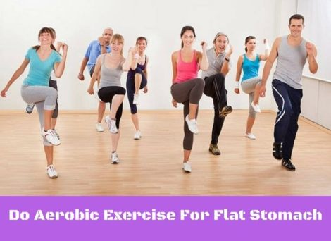 Do Aerobic Exercise
