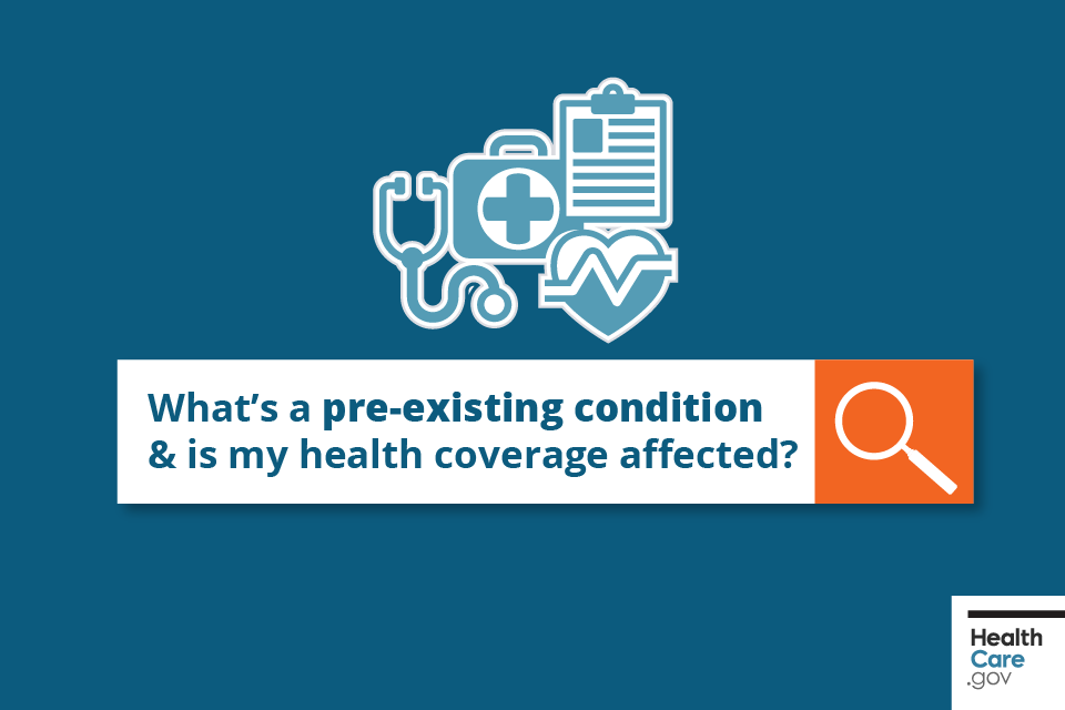 What you need to know about pre-existing conditions and ...