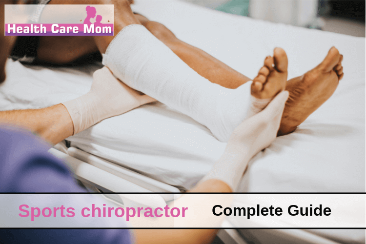How a Sports chiropractor can get you back in game? (Complete Guide)