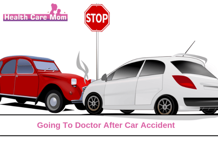 Going To Doctor After Car Accident