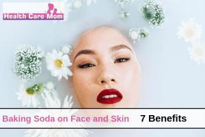 7 Amazing Benefits Of Baking Soda On Face And Skin