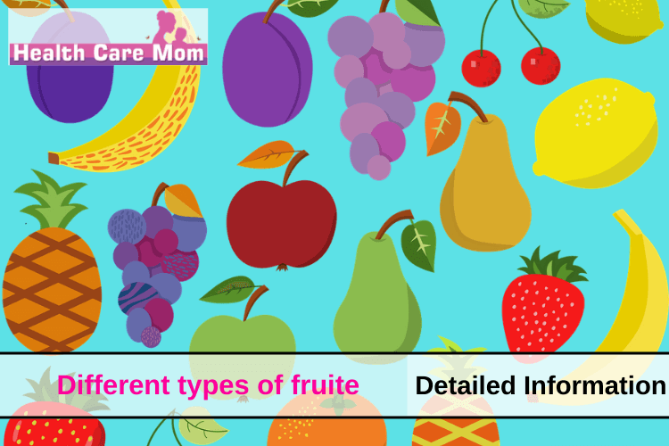 Different Types Of Fruits With Their Health Benefits