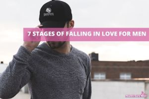 7 Honest Phases of A Man Falling in Love