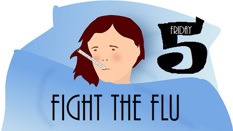 The Friday Five – National Influenza Vaccination Week
