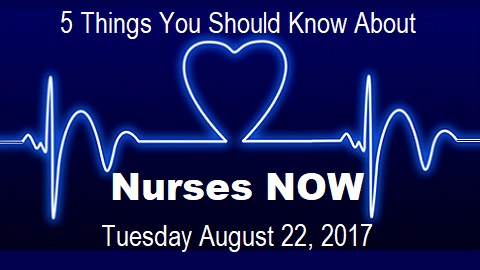 The Friday Five – Nurses NOW Debut