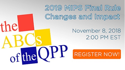 Join us this Thursday for ABCs of the QPP on 2019 Final Rule