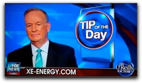 Outstanding Fox News Anchor Bill O'Reilly Touts XO Energy Drink in his 'Tip of the Day' Segment as the Most Healthy Beverage For Punta Gorda Florida