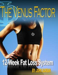 The Venus Factor System. 12-Week Fat Loss System