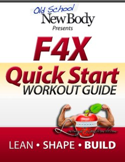 old school new body f4x workout