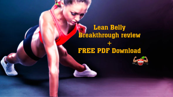 Lean Belly Breakthrough Review and Free PDF Download