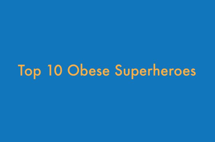 Obese Superheroes