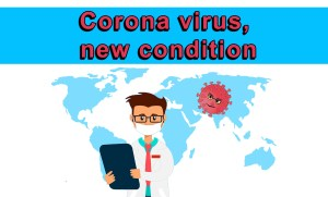 Corona virus, new condition
