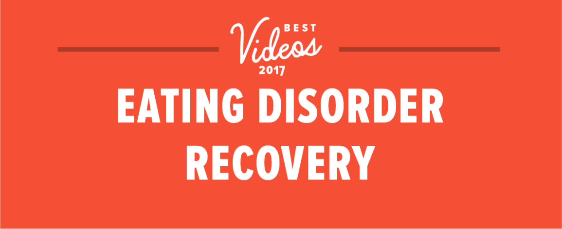 Best Eating Disorder Videos