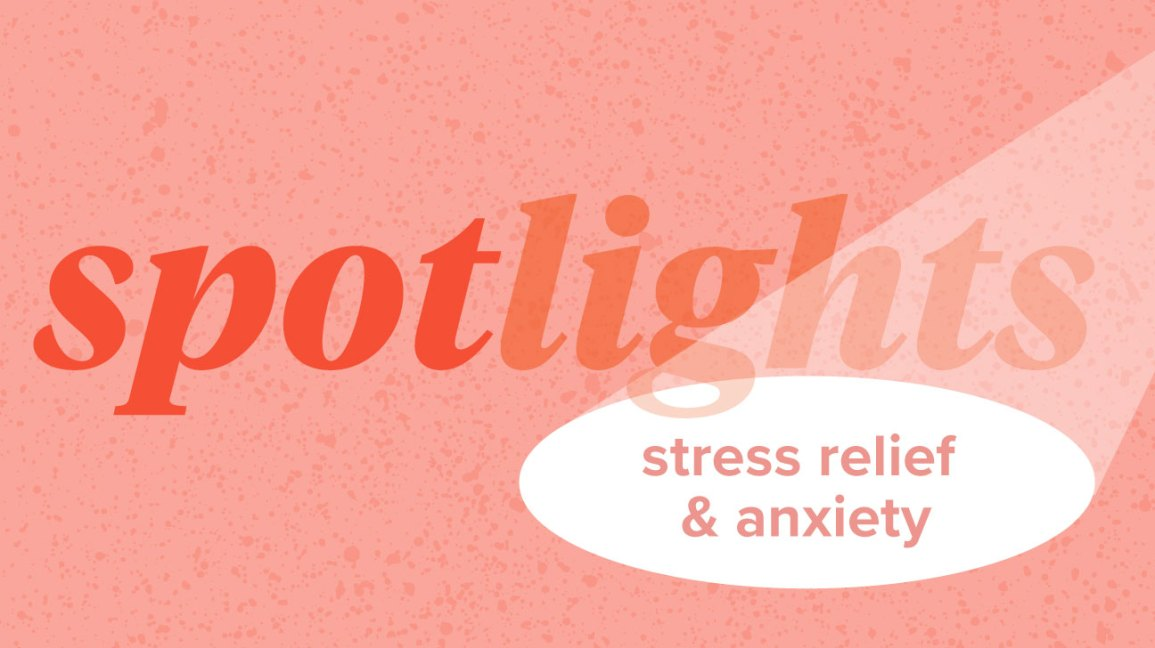 Products to Help Combat Stress and Anxiety